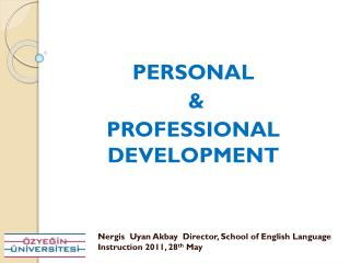 PERSONAL  &  PROFESSIONAL DEVELOPMENT