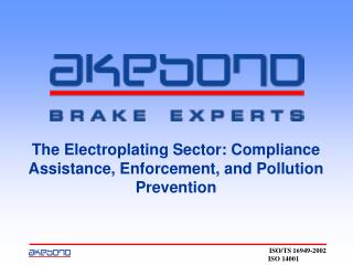 The Electroplating Sector: Compliance Assistance, Enforcement, and Pollution Prevention