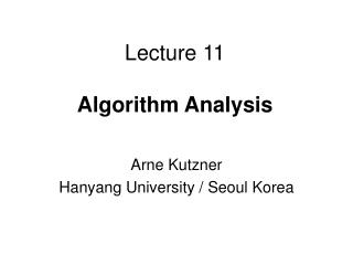 Lecture 11 Algorithm Analysis
