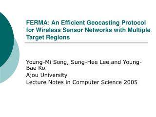FERMA: An Efficient Geocasting Protocol for Wireless Sensor Networks with Multiple Target Regions