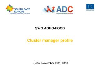 SWG  AGRO-FOOD Cluster manager profile