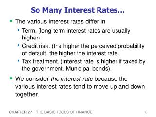So Many Interest Rates…
