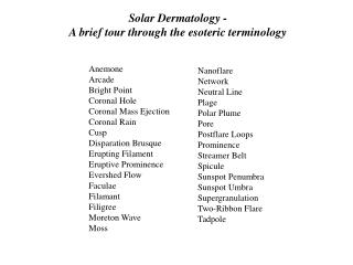 Solar Dermatology - A brief tour through the esoteric terminology