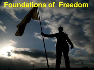 Foundations of  Freedom