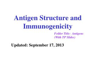 Antigen Structure and Immunogenicity