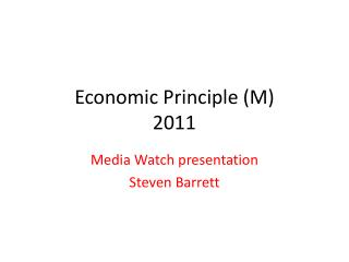 Economic Principle (M) 2011