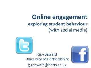 O nline  engagement 		    exploring student behaviour (with social media)