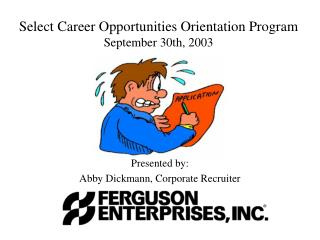 Select Career Opportunities Orientation Program September 30th, 2003