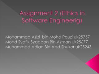 Assignment 2 (Ethics in Software  Engineerig )