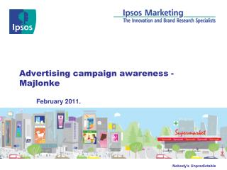 Advertising campaign awareness - Majlonke