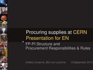 Procuring  supplies at  CERN Presentation for EN