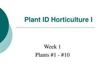 Plant ID Horticulture I