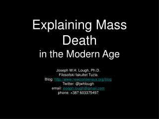 Explaining Mass Death in the Modern Age
