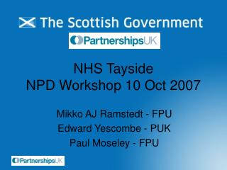 NHS Tayside NPD Workshop 10 Oct 2007