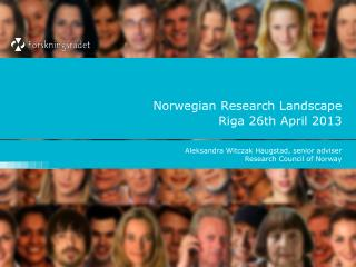 Norwegian Research Landscape Riga 26th April 2013