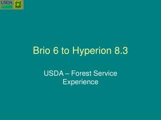 Brio 6 to Hyperion 8.3