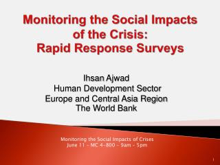 Monitoring the Social Impacts of the Crisis: Rapid Response Surveys