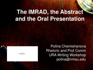 The IMRAD, the Abstract and the Oral Presentation