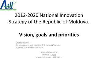 2012-2020 National Innovation Strategy of the Republic of Moldova.  Vision , goals and priorities