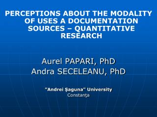 PERCEPTIONS ABOUT THE MODALITY OF USES A DOCUMENTATION SOURCES – QUANTITATIVE RESEARCH