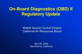 On-Board Diagnostics (OBD) II Regulatory Update