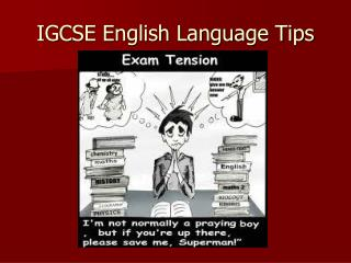 IGCSE English Language Tips