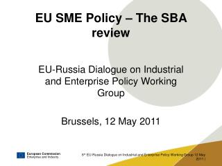 EU SME Policy – The SBA review