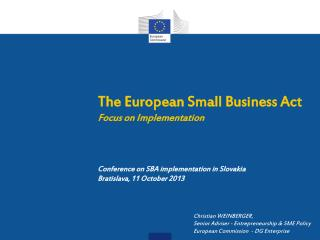 The European Small Business Act Focus on Implementation