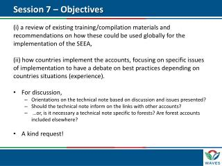 Session 7 – Objectives