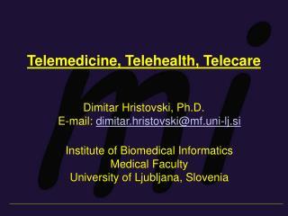 Telemedicine, Telehealth, Telecare