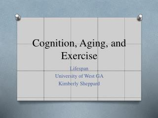 Cognition, Aging, and Exercise