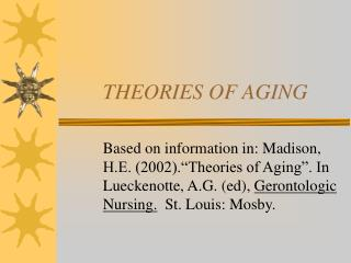 THEORIES OF AGING