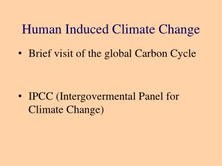 Human Induced Climate Change