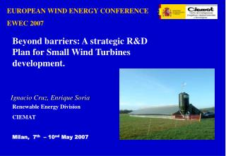 EUROPEAN WIND ENERGY CONFERENCE EWEC 2007