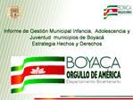 Informe de Gesti n Municipal Infancia,  Adolescencia y Juventud  municipios de Boyac  Estrategia Hechos y Derechos