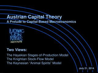 Austrian Capital Theory  A Prelude to Capital-Based Macroeconomics