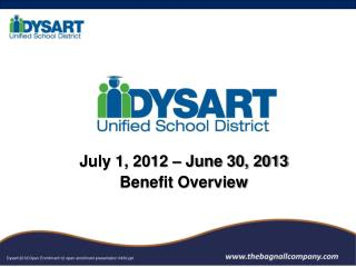 July 1, 2012 – June 30, 2013 Benefit Overview