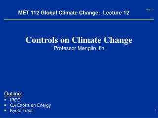 MET 112 Global Climate Change:  Lecture 12
