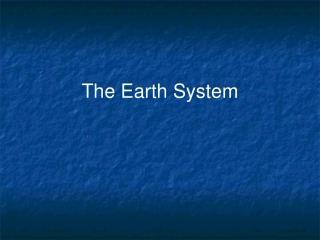 The Earth System