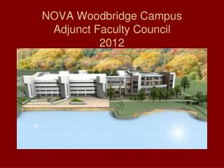 NOVA Woodbridge Campus Adjunct Faculty Council 2012