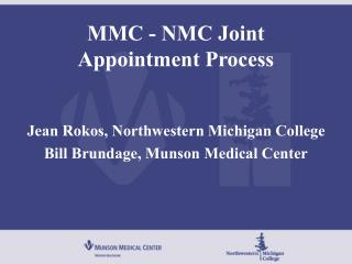 MMC - NMC Joint Appointment Process