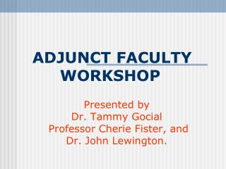 ADJUNCT FACULTY WORKSHOP
