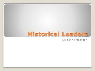 Historical Leaders