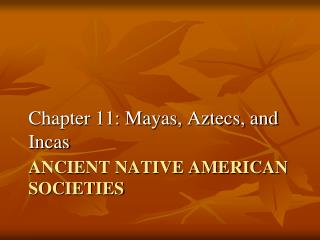 Ancient Native American Societies