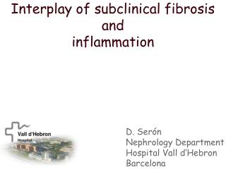 Interplay of subclinical fibrosis and  inflammation