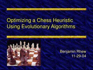 Optimizing a Chess Heuristic Using Evolutionary Algorithms