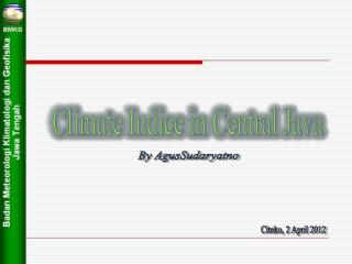 Climate Indice in Central Java