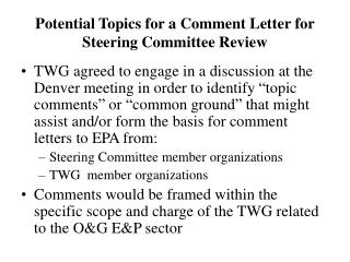 Potential Topics for a Comment Letter for Steering Committee Review