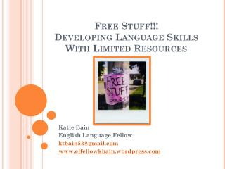 Free Stuff!!!  Developing Language Skills With Limited Resources