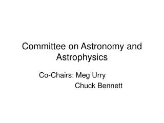 Committee on Astronomy and Astrophysics